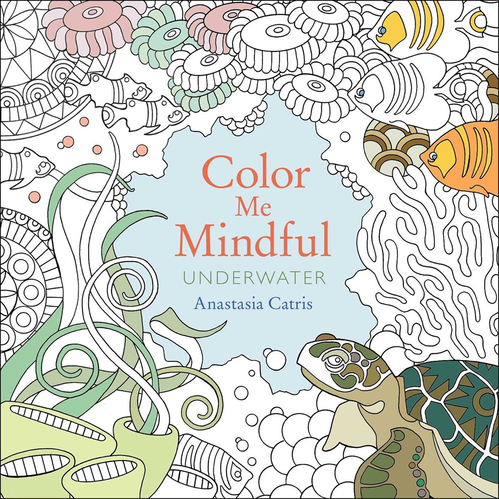 Underwater colouring - Color Me Mindful Underwater By Anastasia Catris