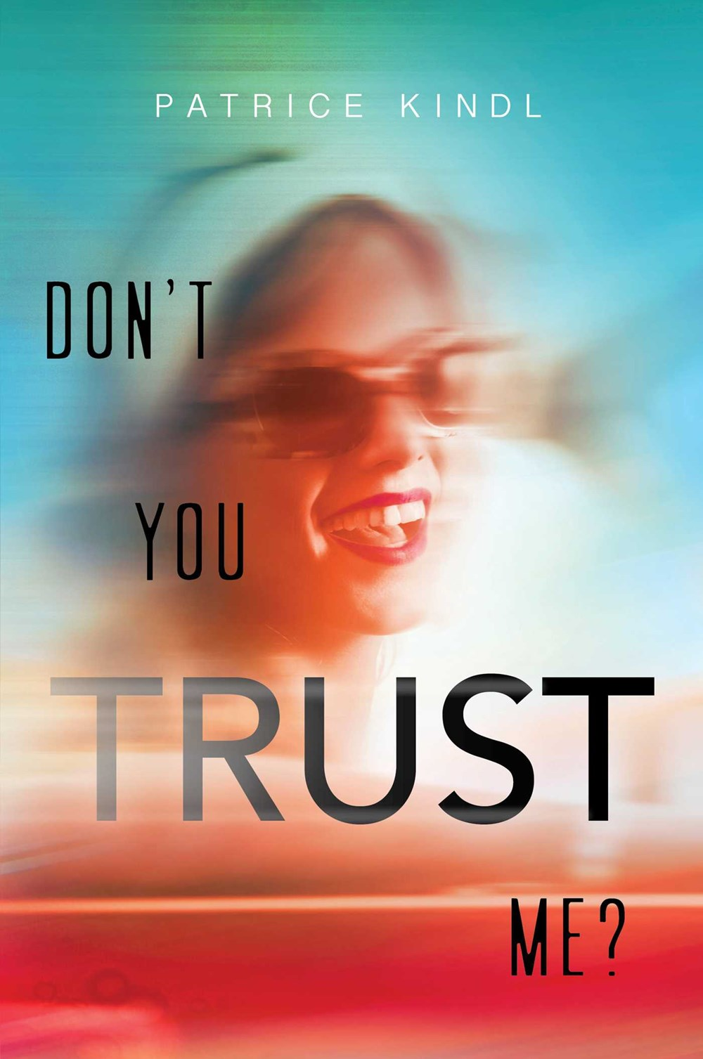 don't you trust me